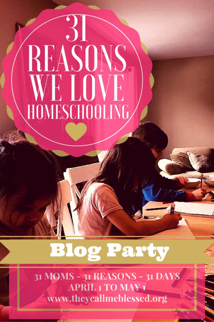 31 Reasons We Love Homeschooling - Pinterest