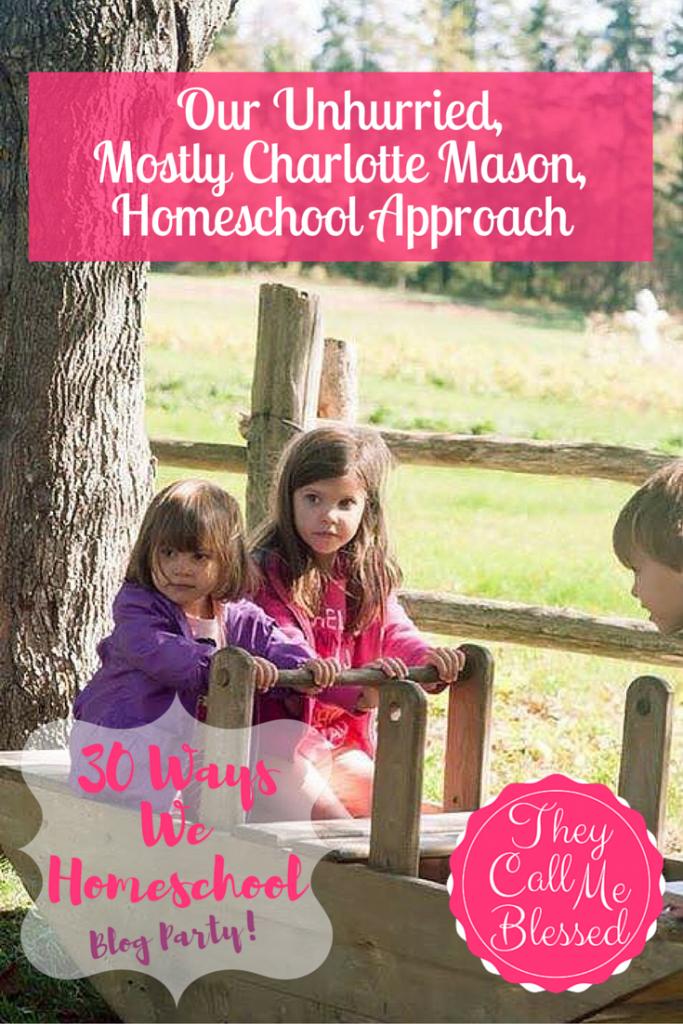 Our Unhurried Charlotte Mason Homeschool Approach