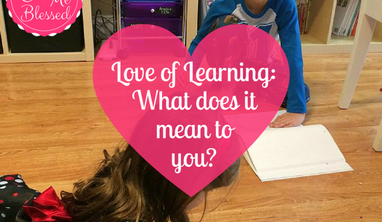 Love of Learning: What Does It Mean To You?