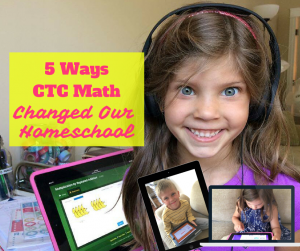 5 Ways CTC Math Changed Our Homeschool