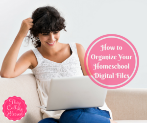 How to Organize Your Homeschool Digital Files