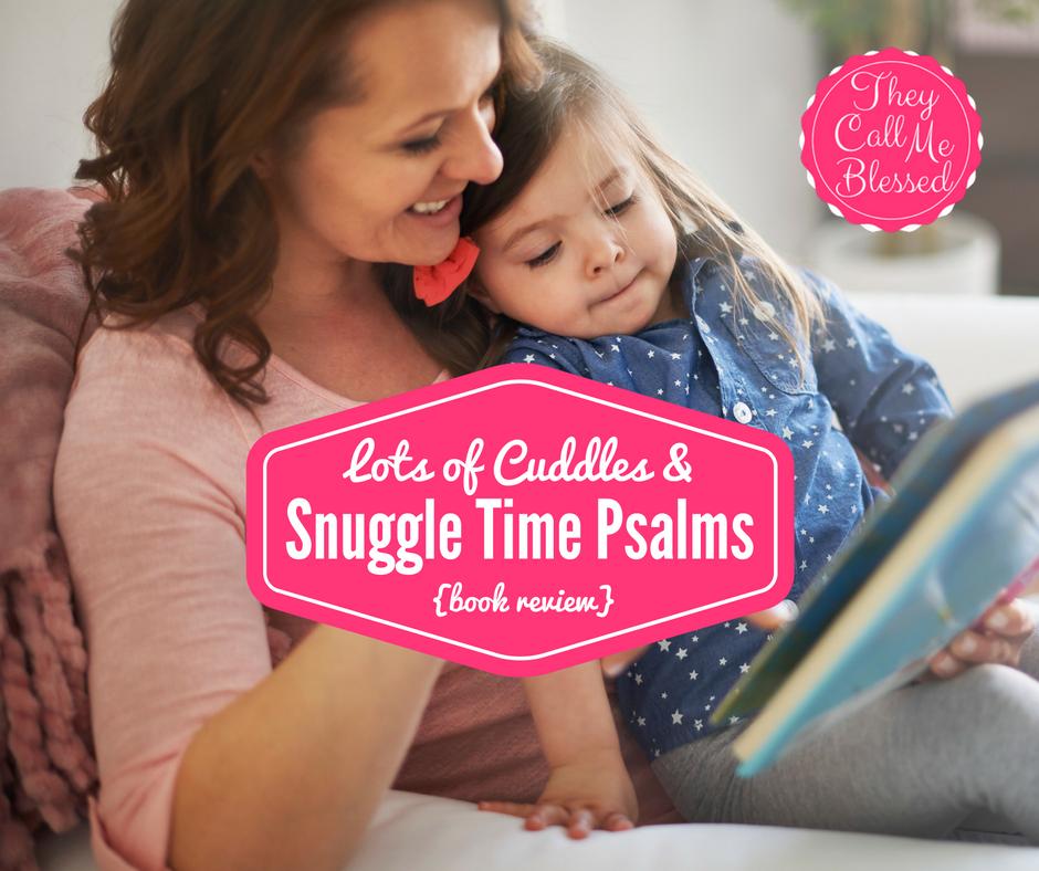 Snuggle Time Psalms