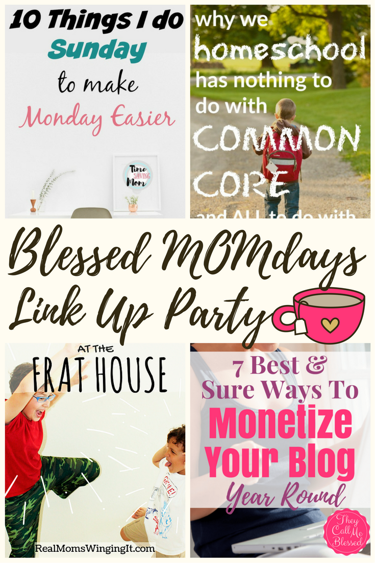 Blessed MOMdays Link Up Party