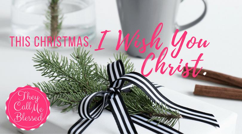 I wish you Christ!