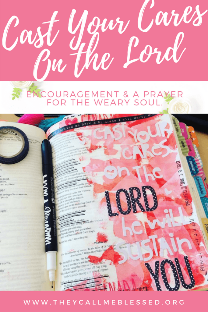 Cast your cares on the LORD and he will sustain you; he will never let the righteous be shaken. Psalm 55:22 Bible journaling   Devotional   Prayer   Illustrated Faith   Encouragement