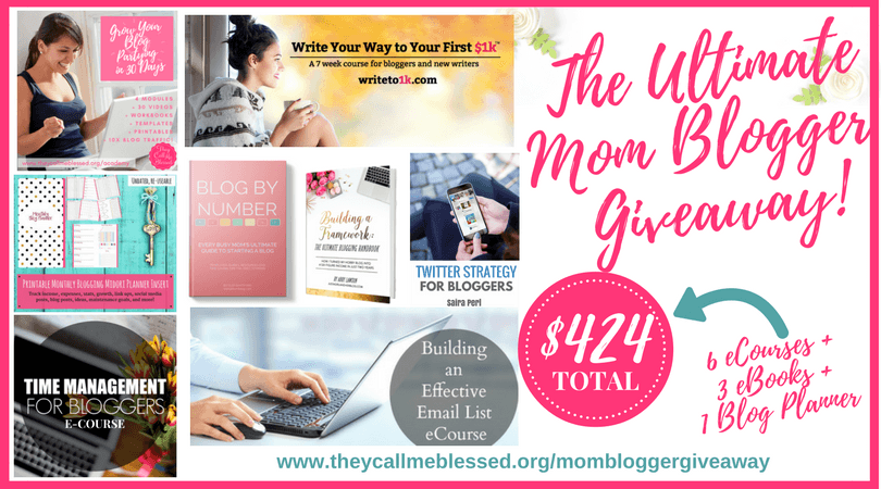 The Ultimate Mom Blogger Giveaway: 6 eCourses + 3 eBooks + 1 Blog Planner