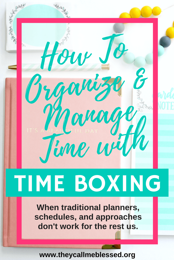 How To Organize & Manage Your Time with Time Boxing | Time Boxing | Time Management | Schedules