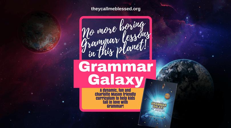 Grammar Galaxy: No more boring grammar lessons in this planet! Language Arts | English | Vocabulary | Punctuation | Charlotte Mason