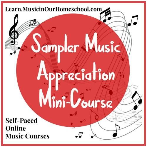 Sampler Music Appreciation Mini Course