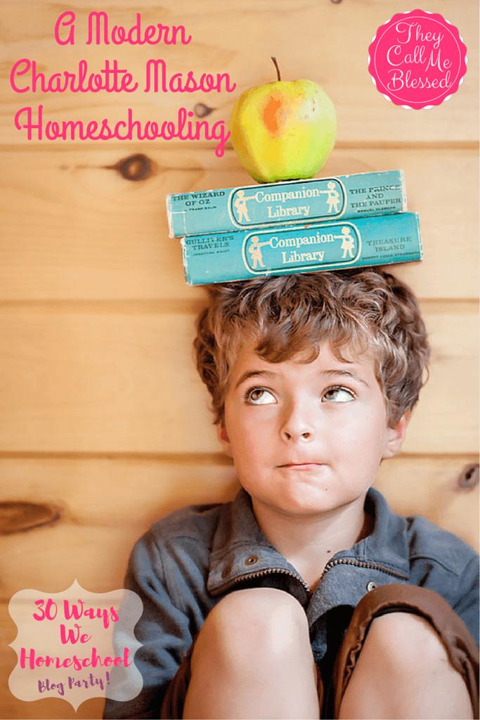 A Modern Charlotte Mason Homeschooling