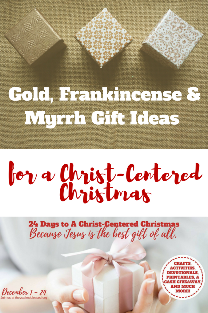 Gold, frankincense, and myrrh gift ideas for a Christ-centered Christmas
