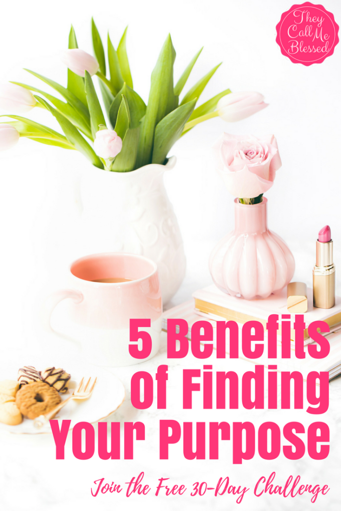5 Benefits of Finding Your Purpose