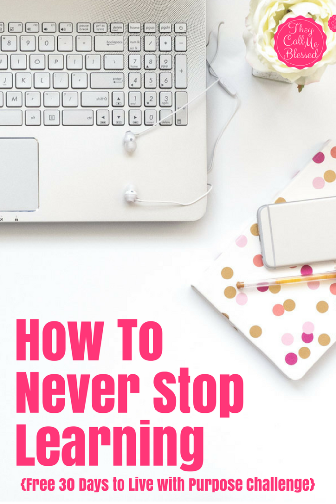 How To Never Stop Learning