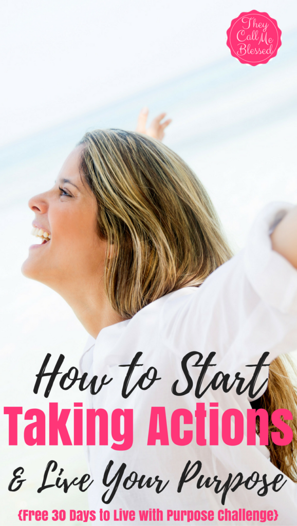 How to Boldly Start Taking Action And Live Your Purpose