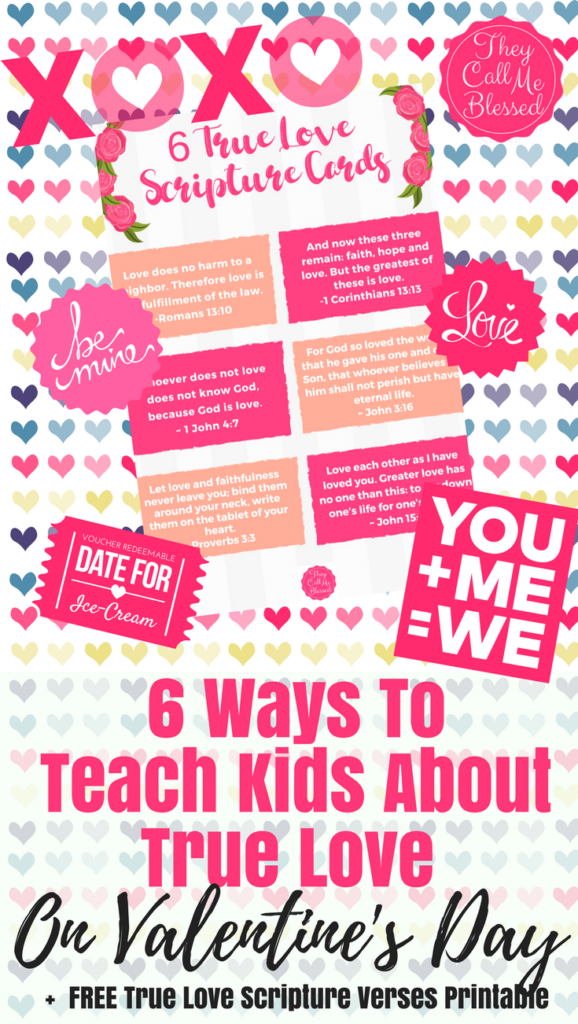 Teach Kids About True Love on Valentine's Day + FREE True Love Scripture Verses Printable