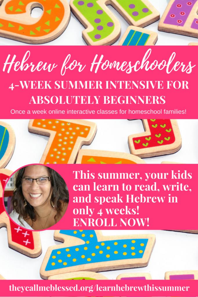 Hebrew for Homeschoolers 4 -Week Summer Intensive