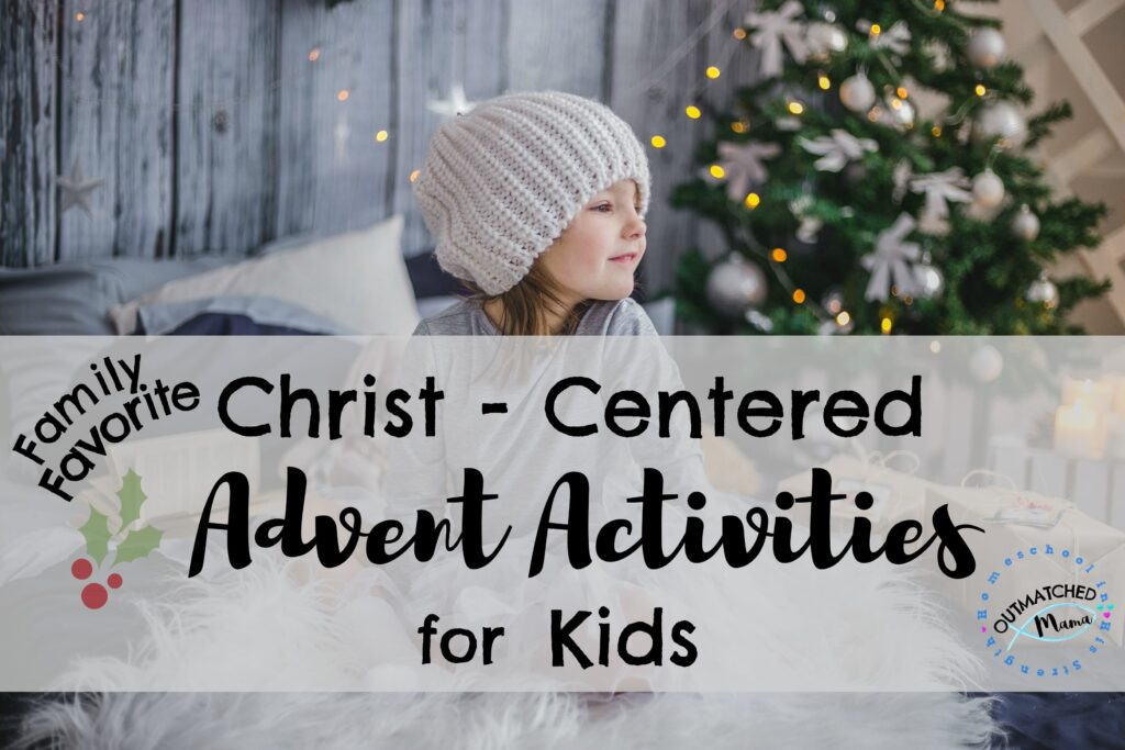Christ-Centered Advent Activities for kids