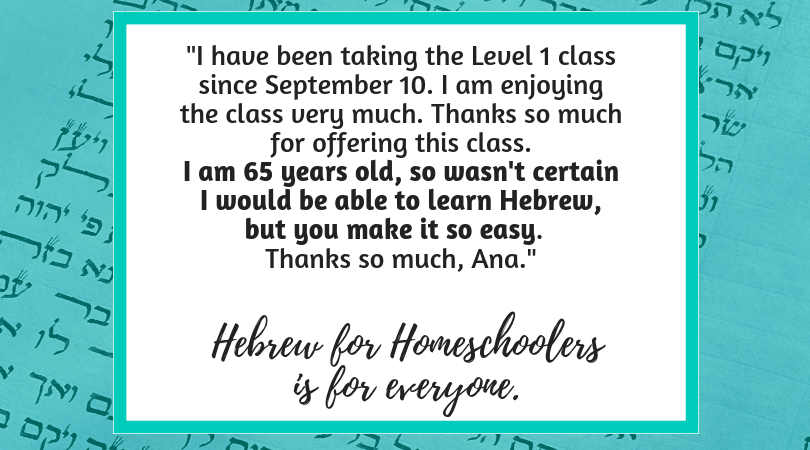 Hebrew for Homeschoolers Testimonial from our Facebook page