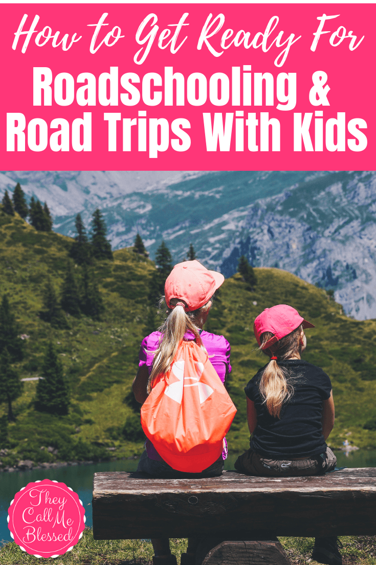 How to Get Ready For Roadschooling, Homeschooling On The Go & Road Trips With Kids!