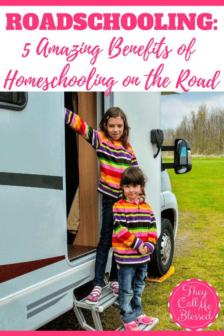Roadschooling: 5 Amazing Benefits of Homeschooling On The Road