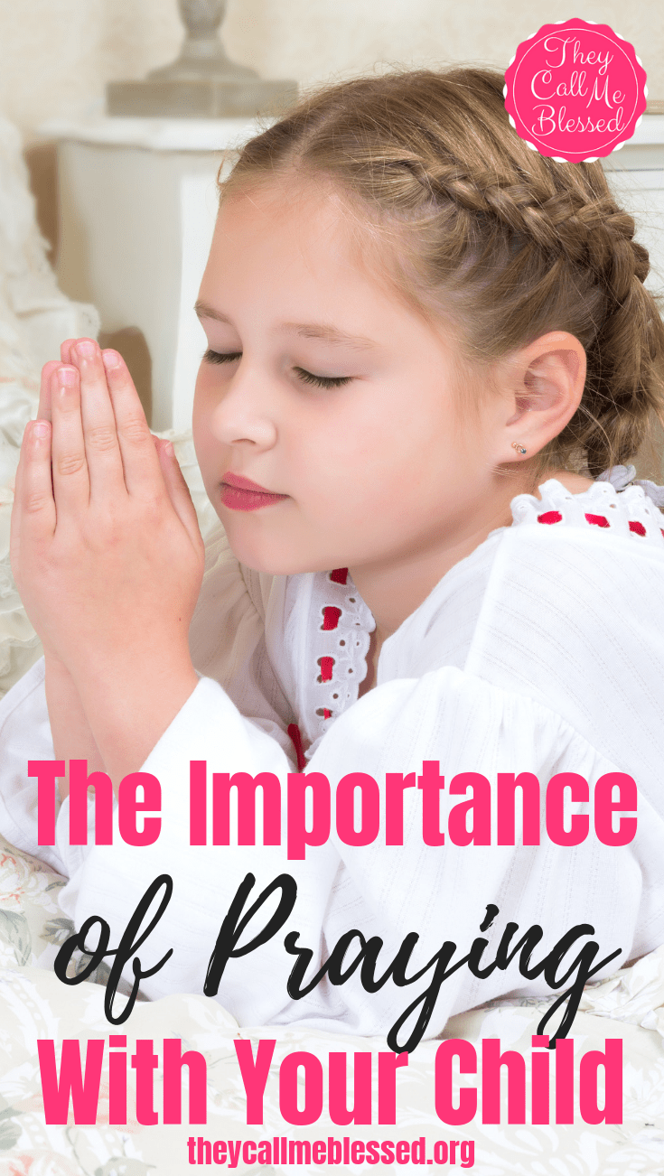 The Importance of Praying With Your Child
