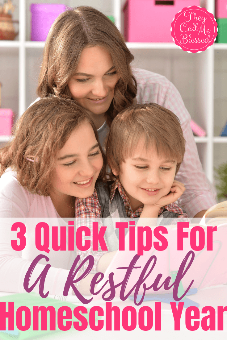 3 Quick Tips For A Restful Homeschooling Year