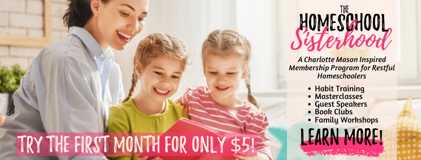 Try The Homeschool Sisterhood for only $5! First Month  Special Offer