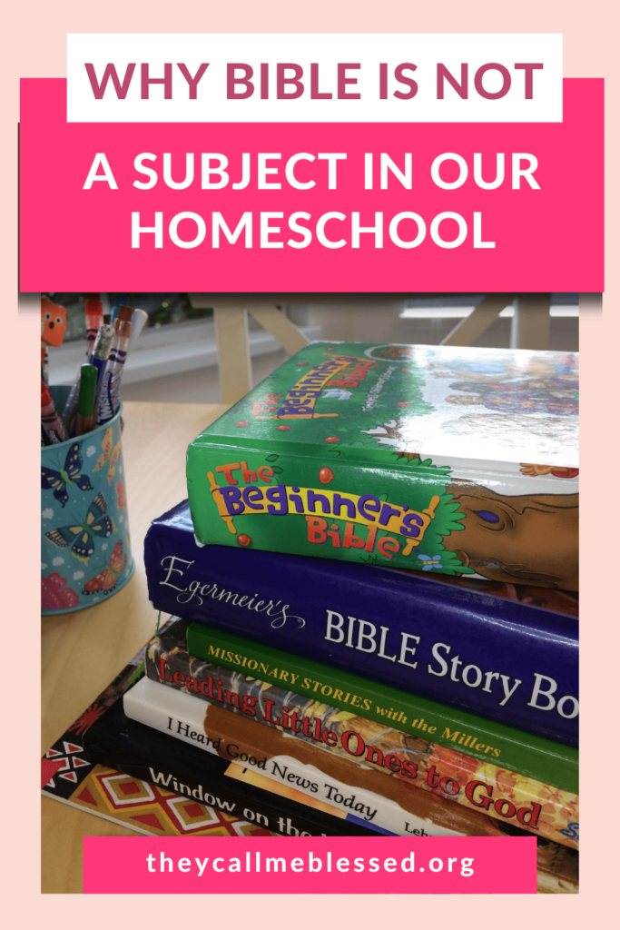 Why Bible is not a subject in our homeschool